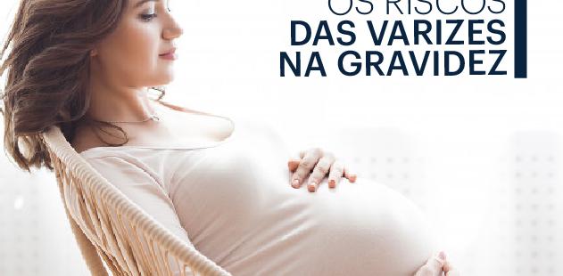 riscos das varizes na gravidez
